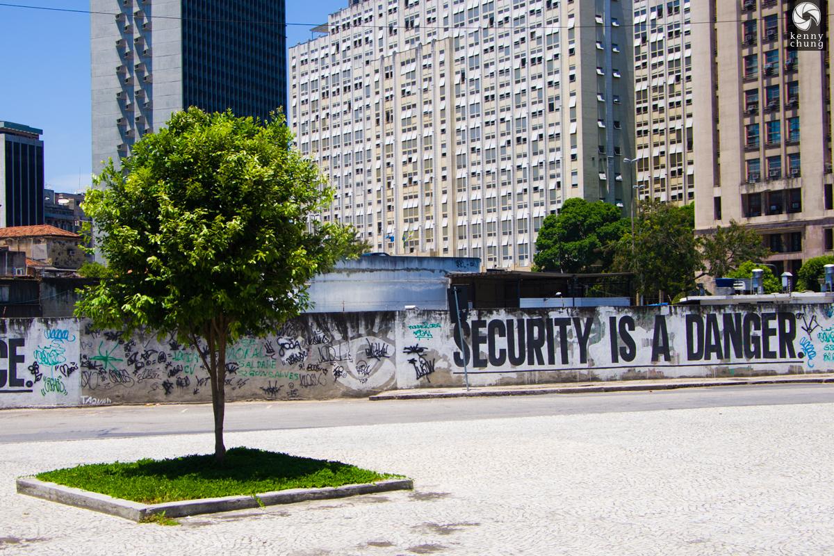 SECURITY IS A DANGER graffiti in Centro Rio de Janeiro